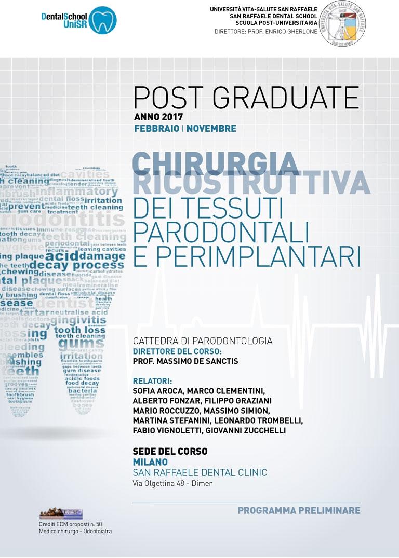Post Graduate 2017 – CHIRURGIA RICOSTRUTTIVA DEI TESSUTI PARODONTALI E PERIMPLANTARI