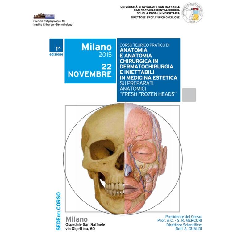 Corso teorico pratico in dermatochirurgia su preparati anatomici