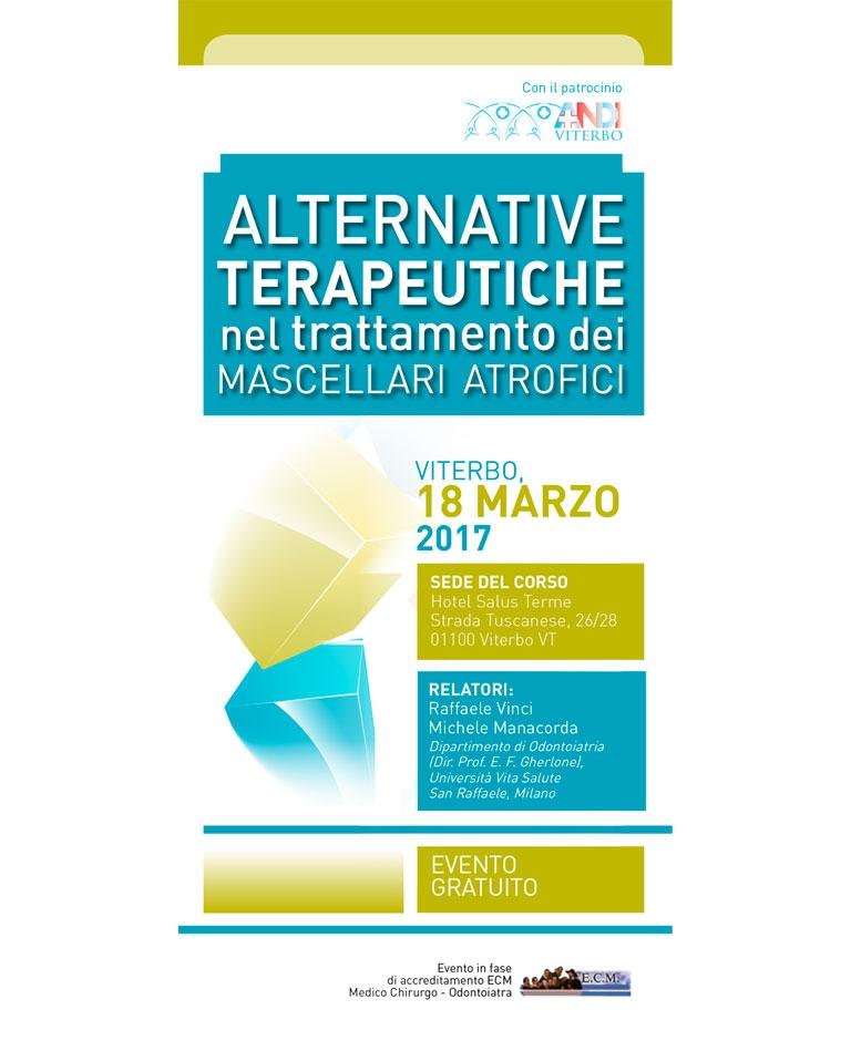 ALTERNATIVE TERAPEUTICHE NEL TRATTAMENTO DEI MASCELLARI ATROFICI – 18 MARZO 2017