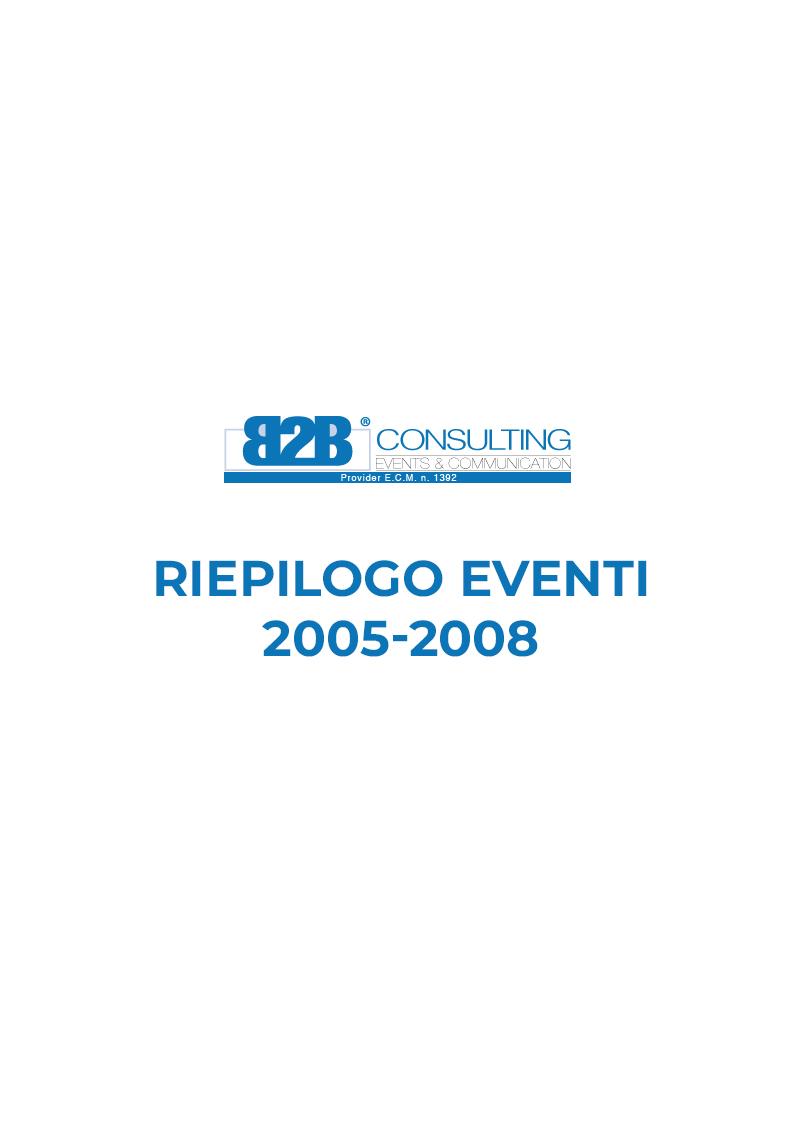 Riepilogo Eventi 2005-2008