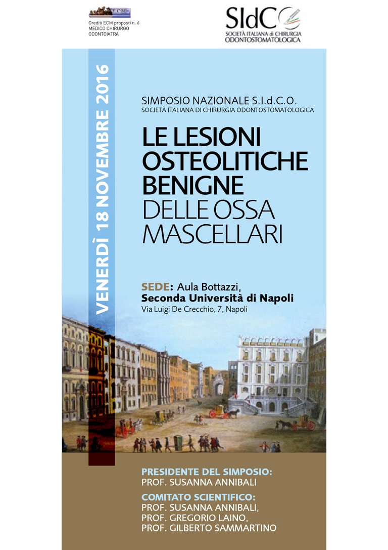 Simposio S.I.d.C.O. Le lesioni osteolitiche benigne delle ossa mascellari